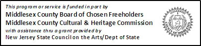 funded in part by Middlesex County Cultural and Heritage Commission grant